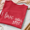 I Love you 3000 Calligraphy T-shirt 11
